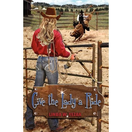 Textures of Text ~ Book Review: Give the Lady a Ride by Linda Yezak