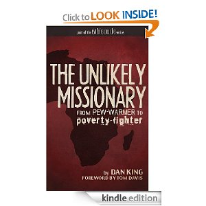 In the Presence of Hope: A Review of The Unlikely Missionary by Dan King