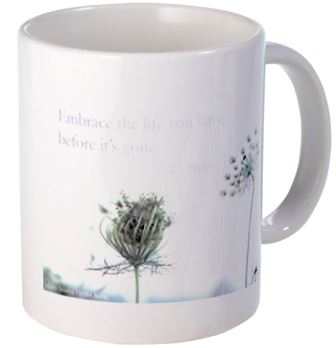 Embrace the life you have t s poetry mug