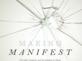 Book Review: Dave Harrity's Making Manifest by Glynn Young